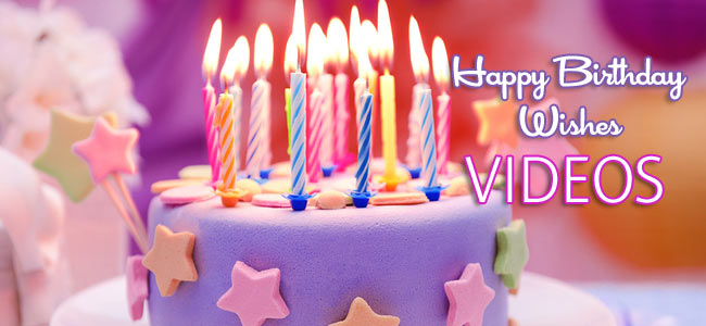 Happy Birthday Wishes Videos